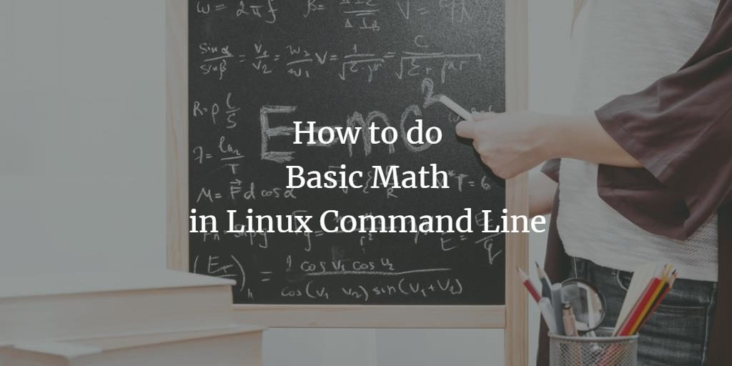 Do Math on Linux Shell